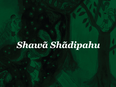 Shawã Shãdipahu