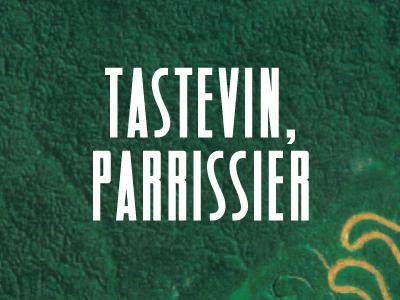 Tastevin, Parrissier