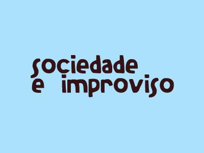 Sociedade e Improviso